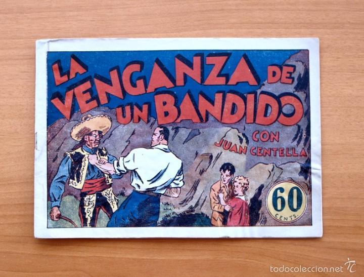 JUAN CENTELLA Nº 32-LA VENGANZA DE UN BANDIDO - EDITORIAL HISPANO AMERICANA 1940 (Tebeos y Comics - Hispano Americana - Juan Centella)