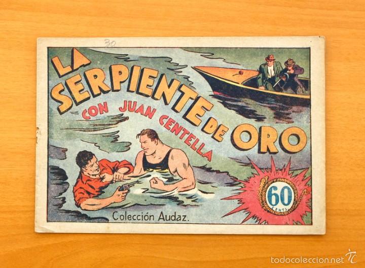 JUAN CENTELLA Nº 30-LA SERPIENTE DE ORO - HISPANO AMERICANA 1940 (Tebeos y Comics - Hispano Americana - Juan Centella)