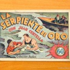 Tebeos: JUAN CENTELLA Nº 30-LA SERPIENTE DE ORO - HISPANO AMERICANA 1940. Lote 56868262