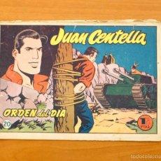 Tebeos: JUAN CENTELLA Nº 20 - ORDEN DEL DIA - HISPANO AMERICANA 1955. Lote 56868354