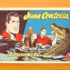 Tebeos: JUAN CENTELLA Nº 18 - LA PRISIONERA - HISPANO AMERICANA 1955. Lote 56868508