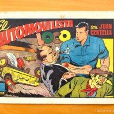 Tebeos: JUAN CENTELLA, Nº 78 EL AUTOMOVILISTA LOCO - EDITORIAL HISPANO AMERICANA 1940. Lote 56869596