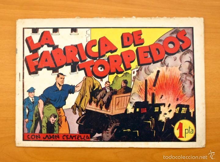 JUAN CENTELLA, Nº 47 - LA FÁBRICA DE TORPEDOS - EDITORIAL HISPANO AMERICANA 1940 (Tebeos y Comics - Hispano Americana - Juan Centella)