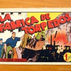 Tebeos: JUAN CENTELLA, Nº 47 - LA FÁBRICA DE TORPEDOS - EDITORIAL HISPANO AMERICANA 1940. Lote 56869666