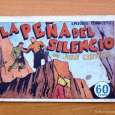 Tebeos: JUAN CENTELLA - Nº 10 LA PEÑA DEL SILENCIO - EDITORIAL HISPANO AMERICANA 1940. Lote 56874483