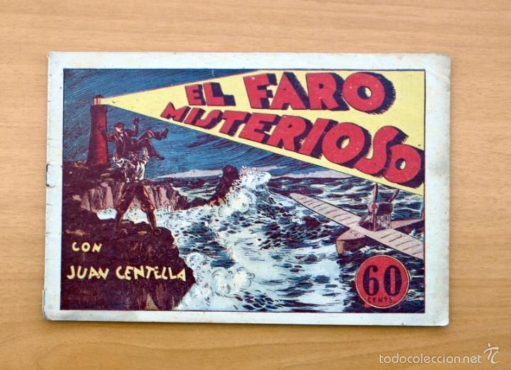 JUAN CENTELLA - Nº 25 EL FARO MISTERIOSO - EDITORIAL HISPANO AMERICANA 1940 (Tebeos y Comics - Hispano Americana - Juan Centella)