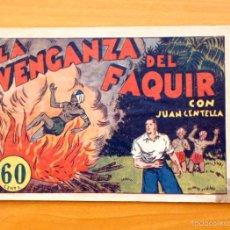 Tebeos: JUAN CENTELLA - Nº 28 LA VENGANZA DEL FAQUIR - EDITORIAL HISPANO AMERICANA 1940. Lote 56874677