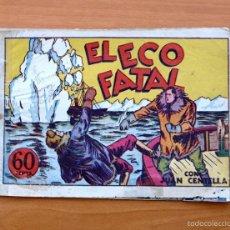 Tebeos: JUAN CENTELLA - Nº 16 EL ECO FATAL - EDITORIAL HISPANO AMERICANA 1940. Lote 56874859