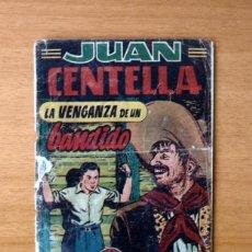 Tebeos: JUAN CENTELLA, Nº 24 LA VENGANZA DE UN BANDIDO - EDITORIAL HISPANO AMERICANA 1951. Lote 56887615