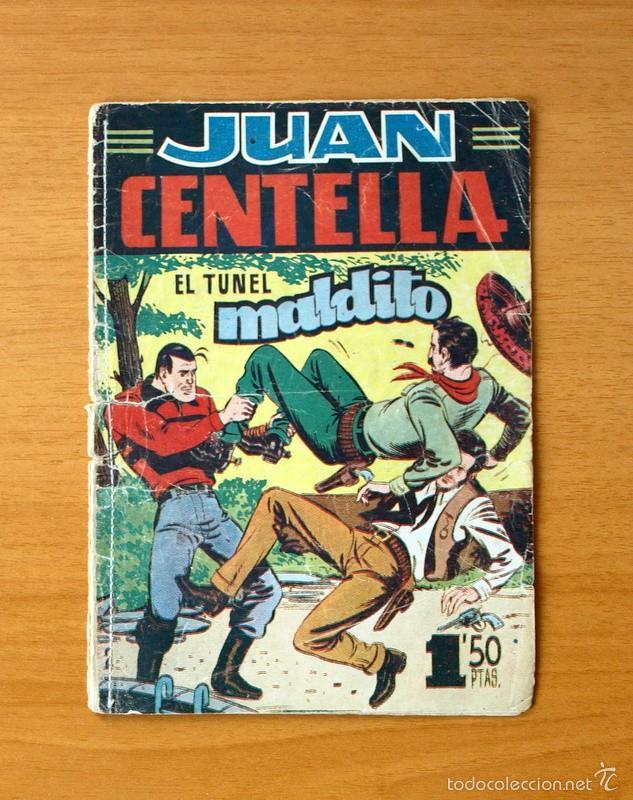 JUAN CENTELLA, Nº 2 EL TÚNEL MALDITO - EDITORIAL HISPANO AMERICANA 1951 (Tebeos y Comics - Hispano Americana - Juan Centella)