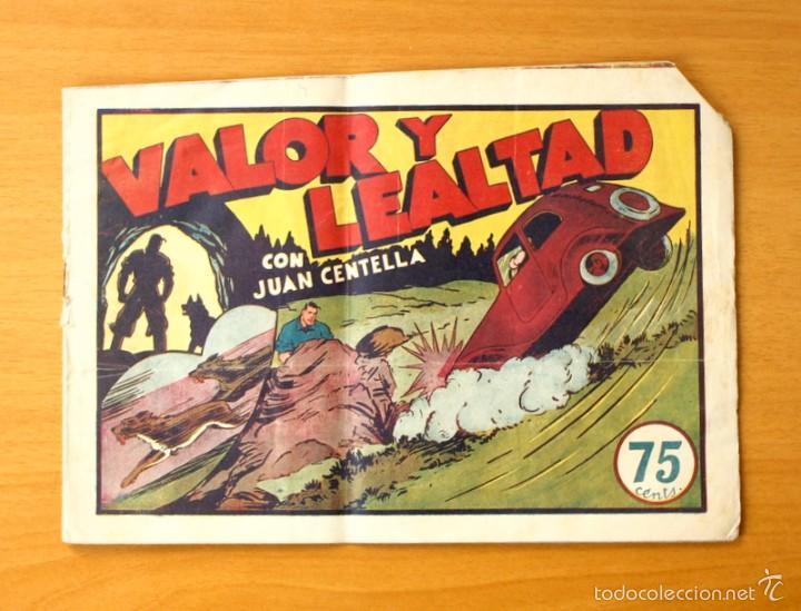 JUAN CENTELLA, Nº 46 VALOR Y LEALTAD - EDITORIAL HISPANO AMERICANA 1940 (Tebeos y Comics - Hispano Americana - Juan Centella)