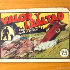 Tebeos: JUAN CENTELLA, Nº 46 VALOR Y LEALTAD - EDITORIAL HISPANO AMERICANA 1940. Lote 56887836