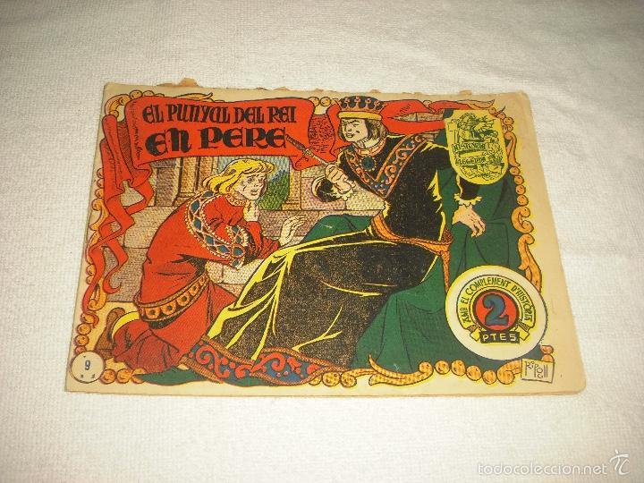 HISTORIA I LLEGENDA . EL PUNYAL DEL REI EN PERE . N° 9 (Tebeos y Comics - Hispano Americana - Otros)