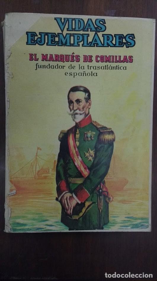 VIDAS EJEMPLARES 1965 MÈXICO EL MARQUÈS DE COMILLAS (Tebeos y Comics - Hispano Americana - Otros)
