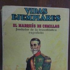 Tebeos: VIDAS EJEMPLARES 1965 MÈXICO EL MARQUÈS DE COMILLAS. Lote 61914684