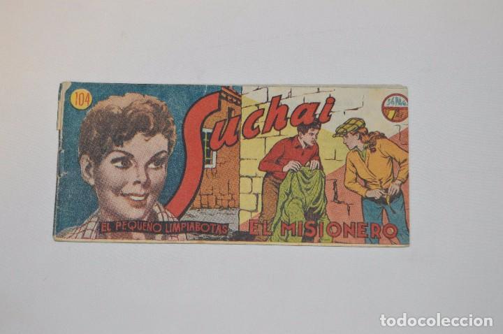 SUCHAI - EL PEQUEÑO LIMPIABOTAS - Nº 104 - MUY ANTIGUO - MIRA LAS FOTOS PARA MÁS DETALLE (Tebeos y Comics - Hispano Americana - Suchai)