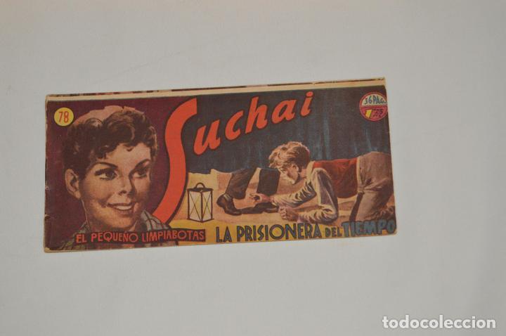 SUCHAI - EL PEQUEÑO LIMPIABOTAS - Nº 78 - MUY ANTIGUO - MIRA LAS FOTOS PARA MÁS DETALLE (Tebeos y Comics - Hispano Americana - Suchai)