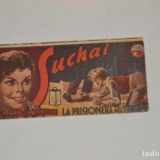 Tebeos: SUCHAI - EL PEQUEÑO LIMPIABOTAS - Nº 78 - MUY ANTIGUO - MIRA LAS FOTOS PARA MÁS DETALLE. Lote 63643123
