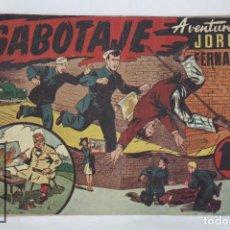 Tebeos: ANTIGUO CÓMIC - AVENTURA DE JORGE Y FERNANDO. SABOTAJE - ED. HISPANO AMERICANA, AÑOS 40. Lote 67371133