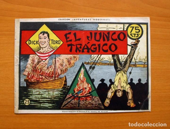 DICK TORO, Nº 23 EL JUNCO TRÁGICO - EDITORIAL HISPANO AMERICANA 1946 (Tebeos y Comics - Hispano Americana - Otros)