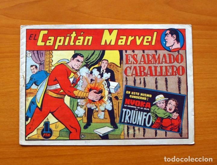 EL CAPITÁN MARVEL - Nº 17, ES ARMADO CABALLERO - EDITORIAL HISPANO AMERICANA 1947 (Tebeos y Comics - Hispano Americana - Capitán Marvel)
