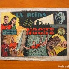 Tebeos: CARLOS EL INTRÉPIDO, Nº 42 LA REINA DE LA NOCHE - EDITORIAL HISPANO AMERICANA 1942. Lote 68797061