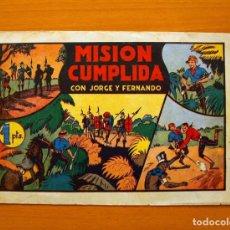 Tebeos: JORGE Y FERNANDO, Nº 36 MISIÓN CUMPLIDA - EDITORIAL HISPANO AMERICANA 1940. Lote 68798397