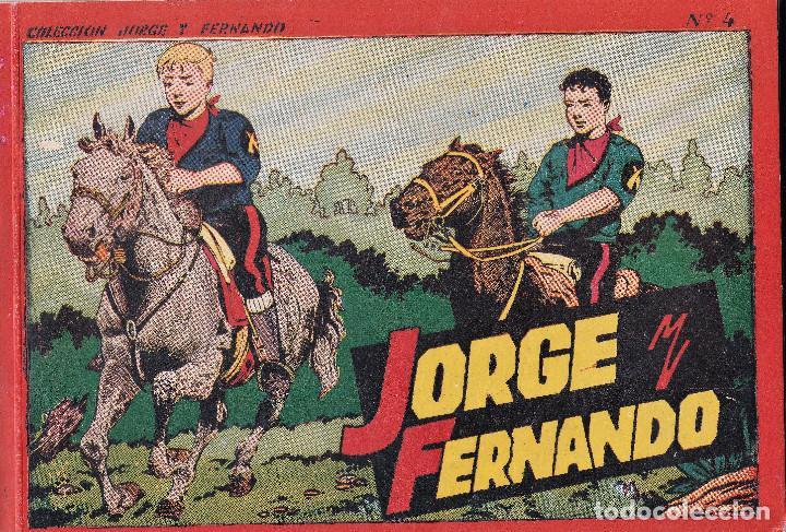 COLECCION JORGE Y FERNANDO Nº4.HISPANO AMERICANA DE EDICIONES,4 PESETAS. (Tebeos y Comics - Hispano Americana - Jorge y Fernando)
