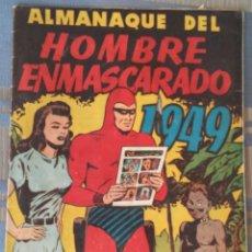 Tebeos: ALMANAQUE DEL HOMBRE ENMASCARADO ..1949¡¡¡¡¡¡¡¡¡ORIGINAL ¡¡¡¡ NO REEDICION¡¡¡¡¡¡. Lote 69986565