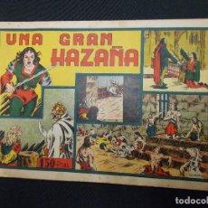 Tebeos: UNA GRAN HAZAÑA - HISPANO AMERICANA - ORIGINAL - IRANZO -. Lote 72237759