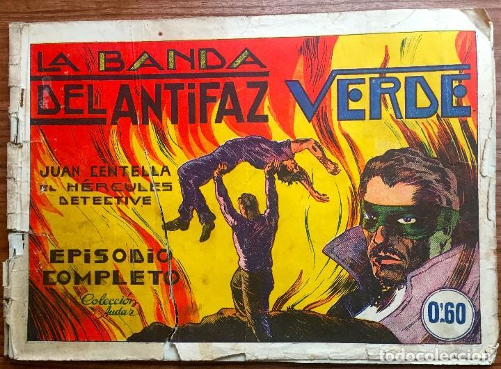 JUAN CENTELLA. ORIGINAL. LA BANDA DEL ANTIFAZ VERDE (COLECCION AUDAZ) (Tebeos y Comics - Hispano Americana - Juan Centella)