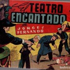 Tebeos: JORGE Y FERNANDO. EL TEATRO ENCANTANDO. HISPANO AMERICANA DE EDICIONES. ORIGINAL. AÑOS 40. Lote 75242627