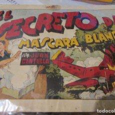 Tebeos: EL SECRETO DE MASCARA BLANCA ,JUAN CENTELLA. Lote 75801271