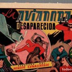 Tebeos: LA AVIADORA DESAPARECIDA. AVENTURA DEL HOMBRE ENMASCARADO. ORIGINAL. AÑOS 40. Lote 76161623