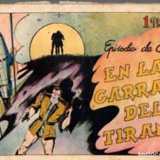 Tebeos: EN LAS GARRAS DEL TIRANO. EPISODIO DE RAY. ORIGINAL. AÑOS 40. Lote 76305907