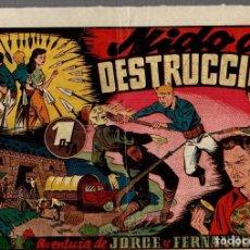 Tebeos: NIDO DE DESTRUCCION. AVENTURA DE JORGE Y FERNANDO. ORIGINAL. AÑOS 40. Lote 76317043