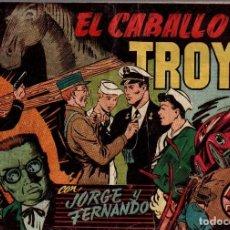 Tebeos: EL CABALLO DE TROYA CON JORGE Y FERNANDO. ORIGINAL. Lote 76512155