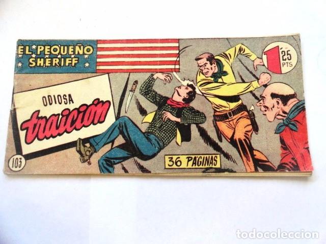 COMIC EL PEQUEÑO SHERIFF ODIOSA TRAICION ,Nº 103 HISPANO AMERICANA (Tebeos y Comics - Hispano Americana - Otros)