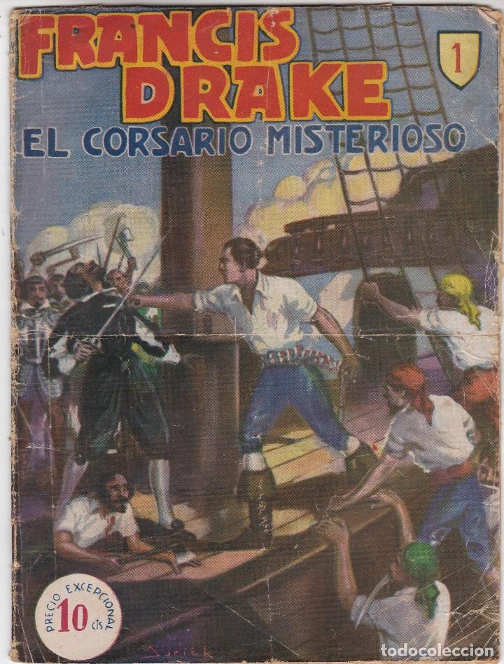 FRANCIS DRAKE. EL CORSARIO MISTERIOSO. COLECCIÓN 53 EJEMPLARES. HISPANO AMERICANA 1935.(LEER) (Tebeos y Comics - Hispano Americana - Otros)
