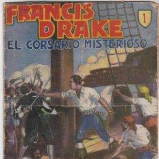 Tebeos: FRANCIS DRAKE. EL CORSARIO MISTERIOSO. COLECCIÓN 53 EJEMPLARES. HISPANO AMERICANA 1935.(LEER). Lote 81133452
