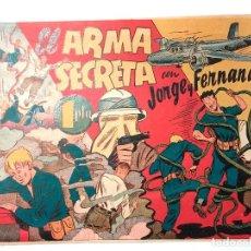 Tebeos: EL ARMA SECRETA CON JORGE Y FERNANDO - ORIGINAL DE LA ÉPOCA . Lote 81953256