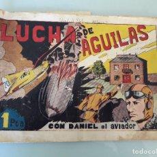 Tebeos: ANTIGUO COMIC, HISPANO AMERICANA, DANIEL EL AVIADOR LUCHA DE ÁGUILAS ORIGINAL. Lote 82671492