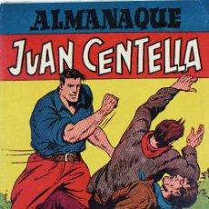 Tebeos: L-1897. ALMANAQUE JUAN CENTELLA AÑO 1947. ORIGINAL. HISPANO AMERICANA.. Lote 89509264
