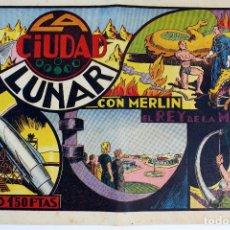 Tebeos: L-4564. MERLIN EL REY DE LA MAGIA. LA CIUDAD LUNAR. COLECCIÓN LAS GRANDES AVENTURAS. AÑOS 40.. Lote 90341856