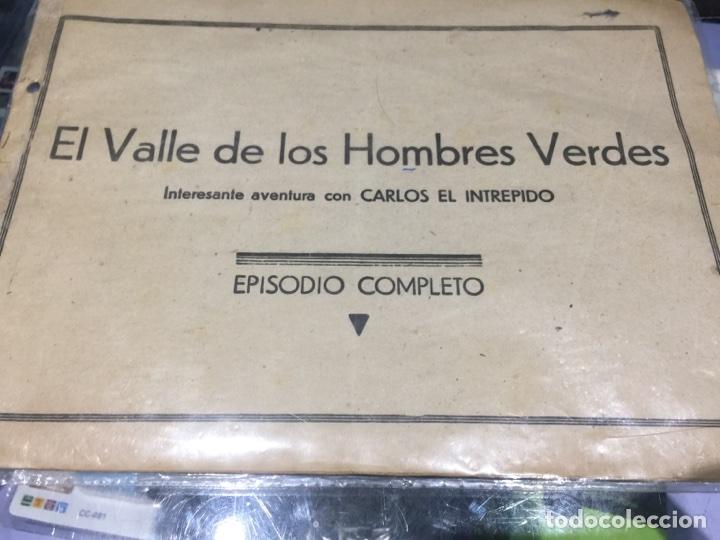 CARLOS EL INTREPIDO - EL VALLE DE LO HOMBRES VERDES - ORIGINAL - NÚMERO 6 - EDITORIAL HISPANOAMERICA (Tebeos y Comics - Hispano Americana - Carlos el Intrépido)