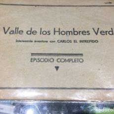 Tebeos: CARLOS EL INTREPIDO - EL VALLE DE LO HOMBRES VERDES - ORIGINAL - NÚMERO 6 - EDITORIAL HISPANOAMERICA. Lote 91280379