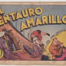 Tebeos: JUAN CENTELLA. EL CENTAURO AMARILLO. HISPANO AMERICANA 1940.. Lote 91924295