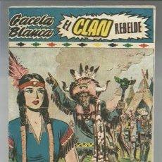 Tebeos: GACELA BLANCA 12: EL CLAN REBELDE, 1949, HISPANO AMERICANA, BUEN ESTADO. Lote 92864380