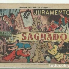 Tebeos: CARLOS EL INTREPIDO 37: EL JURAMENTO SAGRADO, 1942, HISPANO AMERICANA, BUEN ESTADO. Lote 92865860