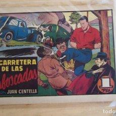 Tebeos: HISPANO AMERICANA,- A.P.J. JUAN CANTELLA Nº 79, LA CARRETERA DE LAS EMBOSCADAS . Lote 94264635